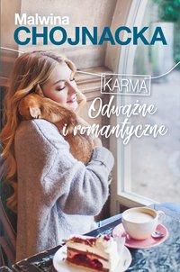 Odważne i romantyczne. Karma. Tom 1 - Malwina Chojnacka - ebook