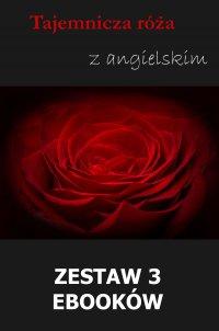 Tajemnicza róża z angielskim. Zestaw 3 ebooków - William Butler Yeats - ebook