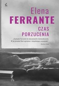 Czas porzucenia - Elena Ferrante - ebook