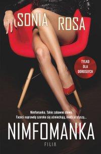 Nimfomanka - Sonia Rosa - ebook
