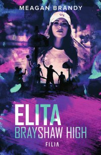 Elita Brayshaw High - Meagan Brandy - ebook