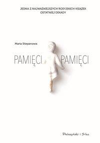 Pamięci, pamięci - Maria Stiepanowa - ebook