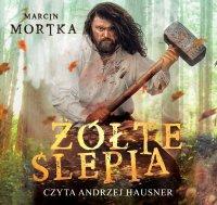 Żółte ślepia - Marcin Mortka - audiobook