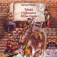 Tybald i tajemnica Elfów Ognia - Barbara Wicher - audiobook