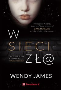 W sieci zł@ - Wendy James - ebook