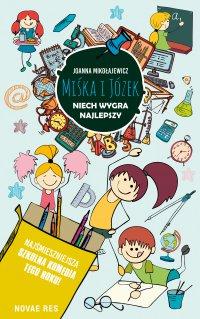 Miśka i Józek. Niech wygra najlepszy - Joanna Mikołajewicz - ebook