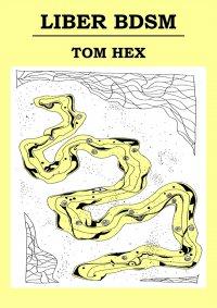 Liber BDSM - Tom Hex - ebook
