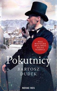 Pokutnicy - Bartosz Dudek - ebook