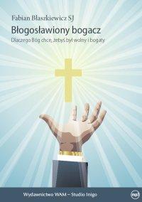Błogosławiony bogacz - o. Fabian Błaszkiewicz SJ - audiobook