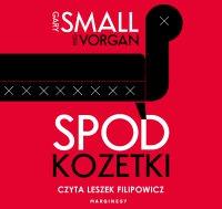 Spod kozetki - Gary Small - audiobook