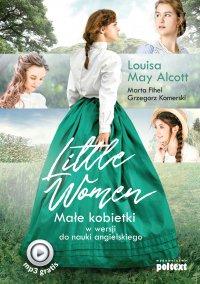 Little Women. Małe kobietki w wersji do nauki angielskiego - Louisa May Alcott - ebook