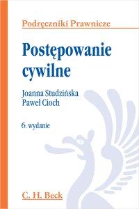 Postępowanie cywilne. Wydanie 6 - Paweł Cioch - ebook