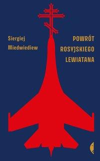Powrót rosyjskiego Lewiatana - Siergiej Miedwiediew - ebook