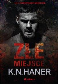 Złe miejsce - K.N. Haner - ebook