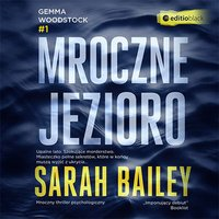 Mroczne jezioro - Sarah Bailey - audiobook