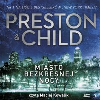Miasto bezkresnej nocy - Lincold Child - audiobook