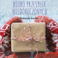 Biuro przesyłek niedoręczonych - Natasza Socha - audiobook