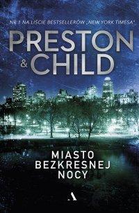 Miasto bezkresnej nocy - Lincold Child - ebook