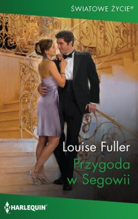 Przygoda w Segowii - Louise Fuller - ebook