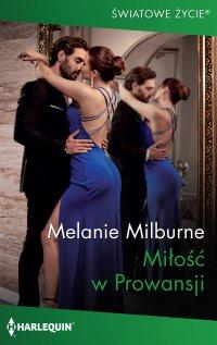 Miłość w Prowansji - Melanie Milburne - ebook