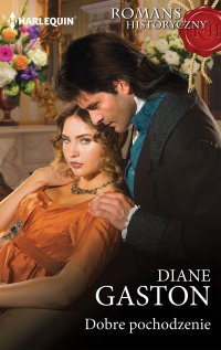 Dobre pochodzenie - Diane Gaston - ebook