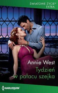Tydzień w pałacu szejka - Annie West - ebook