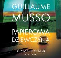 Papierowa dziewczyna - Guillaume Musso - audiobook