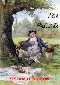 Klub Pickwicka z angielskim. Zestaw 3 ebooków - Charles Dickens - ebook