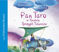 Pan Taro w Krainie Śpiących Talentów - Jolanta Berezowska - audiobook