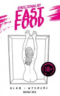 Emocjonalny fast food - Alan Wysocki - ebook