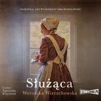 Służąca - Weronika Wierzchowska - audiobook