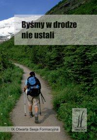 Byśmy w drodze nie ustali - Ks. Krzysztof Grzywocz - audiobook