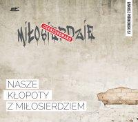Nasze kłopoty z miłosierdziem - Dariusz Piórkowski SJ - audiobook