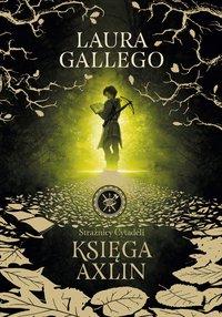 Strażnicy Cytadeli. Księga Axlin - Laura Gallego - ebook