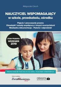 Nauczyciel wspomagający w szkole, przedszkolu i ośrodku - Małgorzata Celuch - ebook