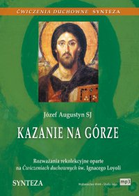Kazanie na Górze - Józef Augustyn SJ - audiobook