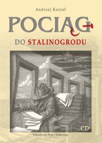 Pociąg do Stalinogrodu - Andrzej Kozioł - audiobook