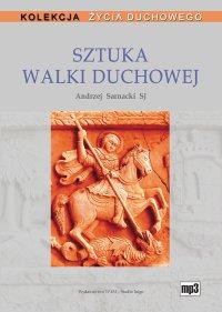 Sztuka walki duchowej - Andrzej Sarnacki SJ - audiobook