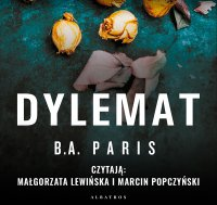 Dylemat - B.A. Paris - audiobook