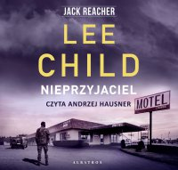 Nieprzyjaciel - Lee Child - audiobook