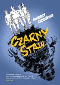 Czarny Staw - Robert Ziębiński - ebook