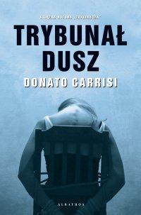 Trybunał dusz - Donato Carrisi - ebook