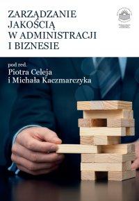 Zarządzanie jakością w administracji i biznesie - Opracowanie zbiorowe - ebook