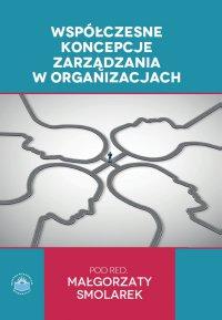 Współczesne koncepcje zarządzania w organizacjach - Opracowanie zbiorowe - ebook