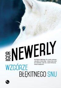 Wzgórze Błękitnego Snu - Igor Newerly - ebook