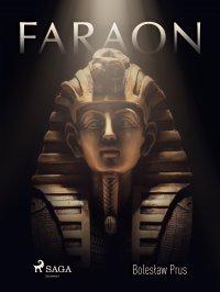 Faraon - Bolesław Prus - ebook