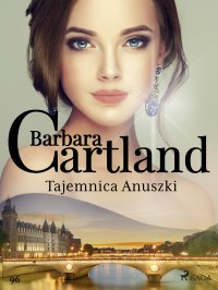 Tajemnica Anuszki - Barbara Cartland - ebook