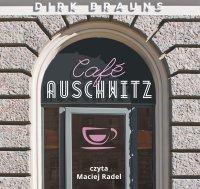 Café Auschwitz - Dirk Brauns - audiobook