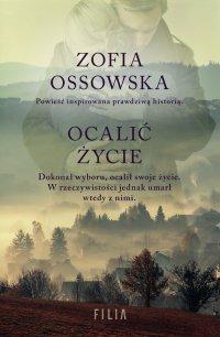 Ocalić życie - Zofia Ossowska - ebook