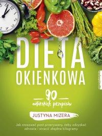 Dieta okienkowa - Justyna Mizera - ebook